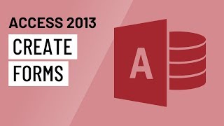 access 2013: Creating Forms