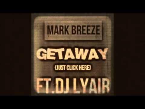 mark breeze get away