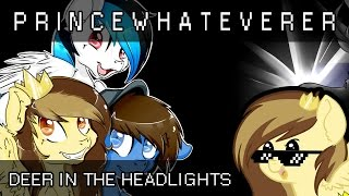 PrinceWhateverer, Poni1Kenobi & Turquoise Splash - Deer in the Headlights (Owl City Cover)