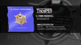 G-Town Madness - Headbanger