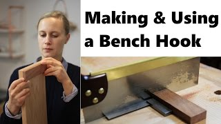 Making & Using a Bench Hook