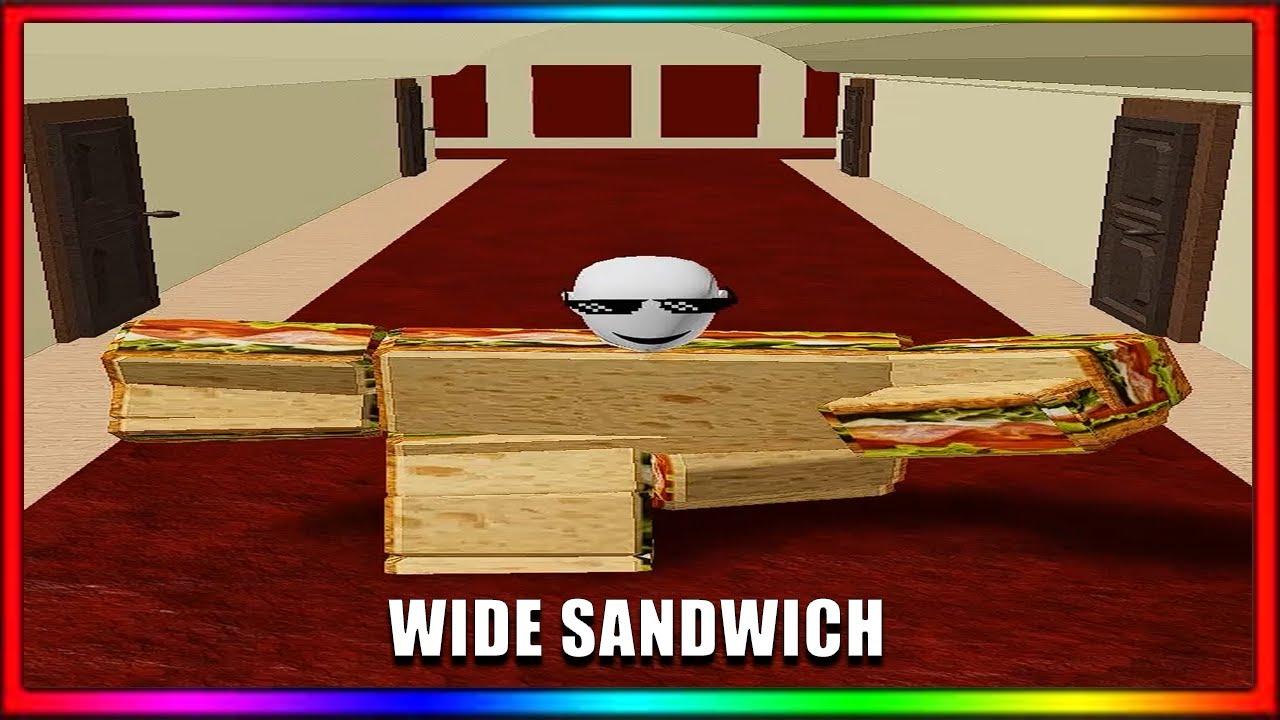 WIDE SANDWICH BUT HE IS ALWAYS IN FRAME!!!