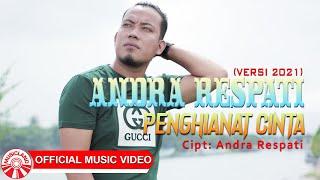 Andra Respati - Penghianat Cinta (Versi 2021) [Official Music Video HD]