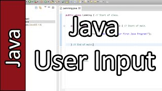 User Input - Java Programming Tutorial #3 (PC / Mac 2015)