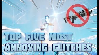 Fortnite Top 5 Most Annoying Glitches - Worst Things to Changes in Fortnite Battle Royale