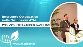 Intervento Osteopatico nelle Disfunzioni ATM [...] - Prof. Dott. Paolo Zavarella D.O.M.ROI
