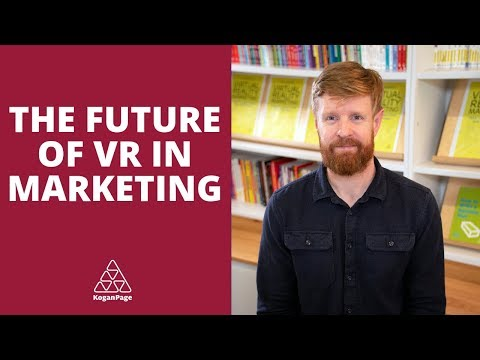 The Future of Virtual Reality in Marketing | Henry Stuart