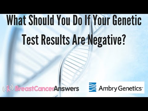 What Should You Do If Your Genetic Test Results Are Negative?