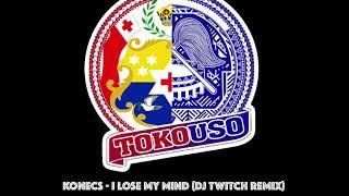 Konecs I Lose My Mind Dj Twitch Remix.mp3
