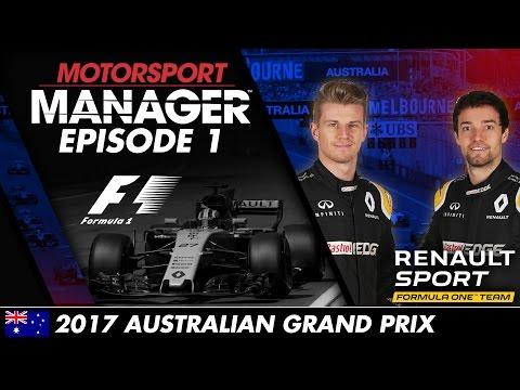 Motorsport Manager | Formula One Let's Play – Episode 1: 2017 AUSTRALIAN GRAND PRIX