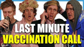 Last Minute Vaccination Call | Foil Arms and Hog