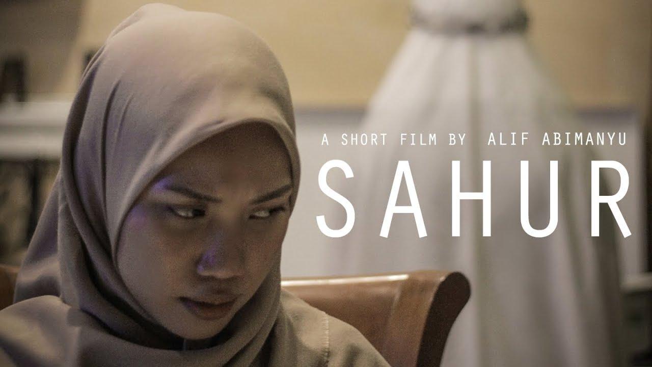 Download SAHUR (Film Pendek Horor)