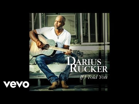 Darius Rucker  If I Told You Audio