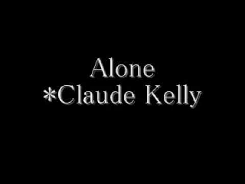 Claude KellyAlone With Lyrics