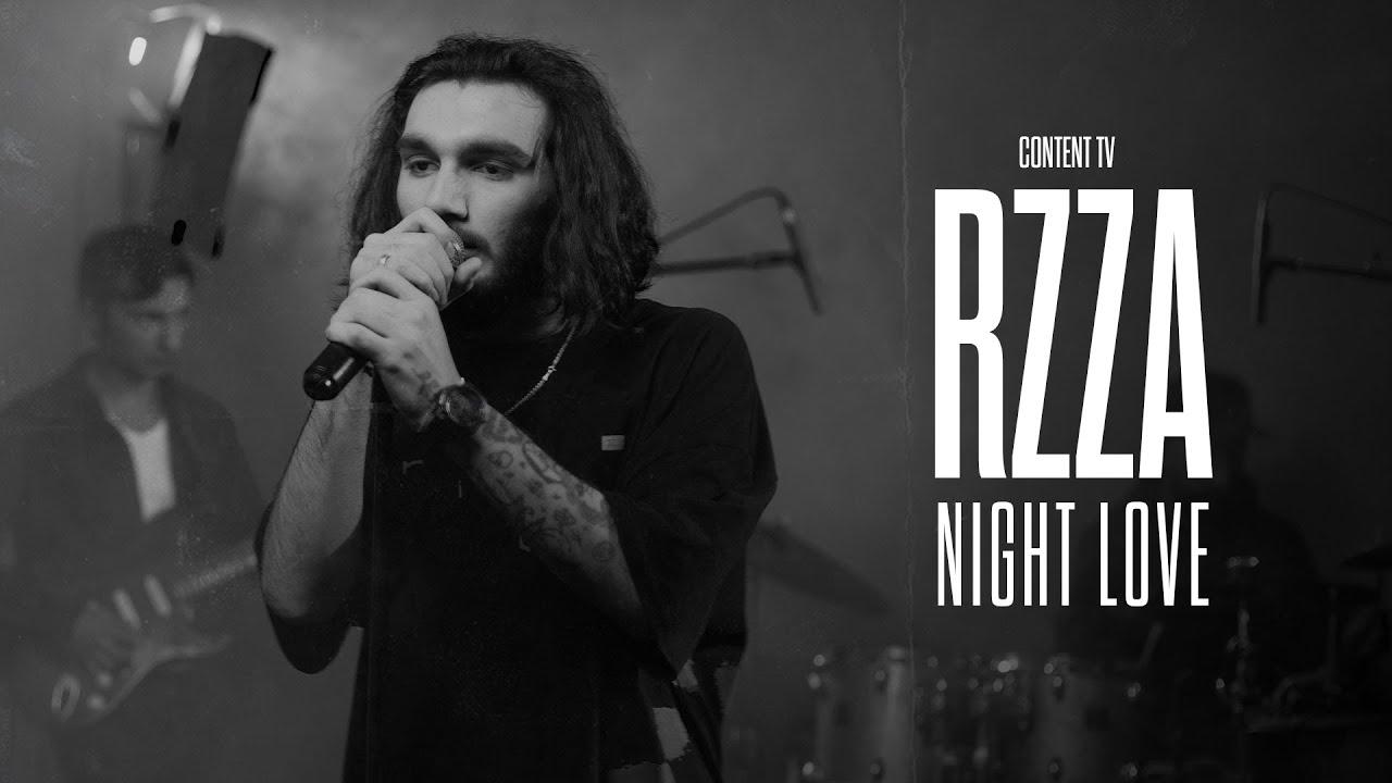 RZZA — Night Love (Live Content)