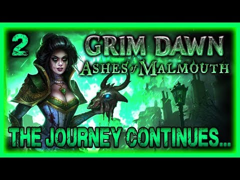 Grim Dawn Ashes of Malmouth Expansion Part 2 Gameplay Impressions