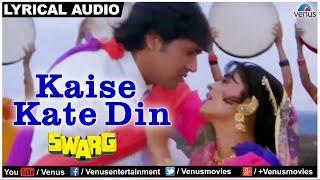 Download lagu Kaise Kate Din Full Song With Lyrics | Swarg | Govinda & Juhi Chawla
