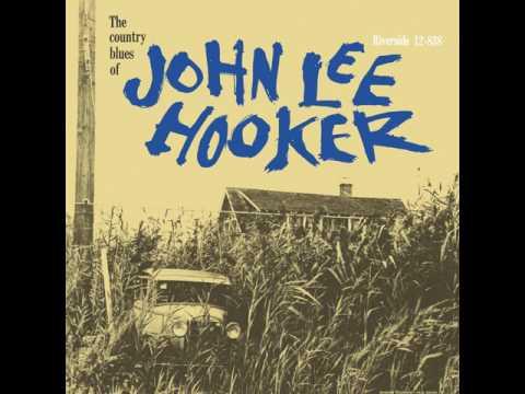 """John Lee Hooker -  """"Tupelo Blues"""""""