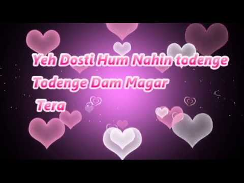 Friendship Day Special Yeh Dosti Hum Nhi Todenge Whatsapp Video Song
