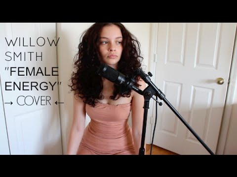 Willow Smith - Female Energy (Sabrina Claudio Cover)