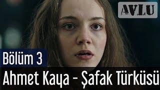 Avlu 3. Bölüm - Ahmet Kaya - Şafak Türküsü
