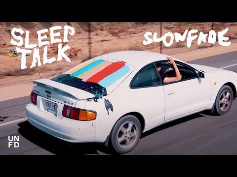 Sleep Talk - Slowfade