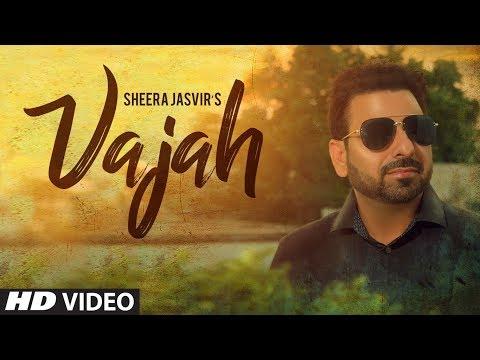 Vajah: Sheera Jasvir (Full Song) Nishan Singh | Latest Punjabi Songs 2018 | T-Series