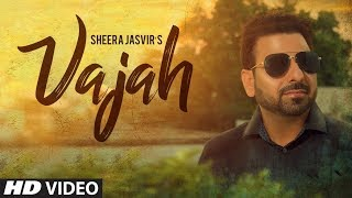 Vajah: Sheera Jasvir (Full Song) Nishan Singh | Latest Punjabi Songs 2018 | T Series