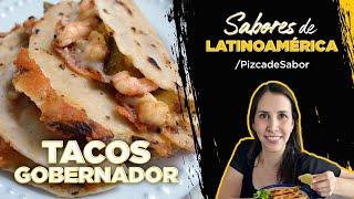 Tacos gobernador con Pizca de Sabor y Pinterest