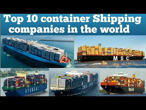 Top 10 container shipping companies in the world 2018
