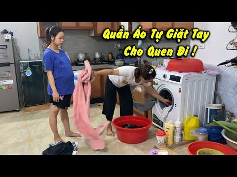 Mẹ Thơm Bắt Ánh Giặt Quần Áo Bằng Tay Cho Quen | Không Cho Giặt Máy