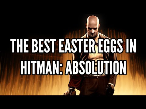 The Best Easter Eggs In Hitman: Absolution