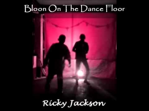 Ricky Jackson -Bloon On The Dance Floor-