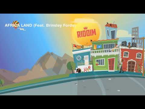 Riddim -  Africa Land Feat  Brinsley Forde  (Video Lyric)