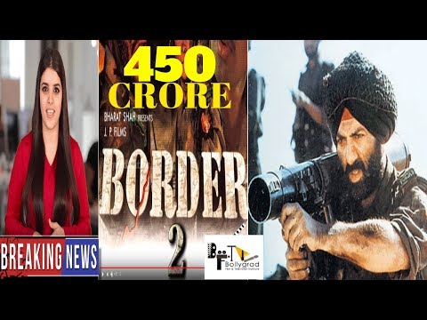 Border 2 | 101 Interesting Facts |Sunny Deol |Amitabh Bachchan | Salman Khan | Ajay Devgn | JP Dutta