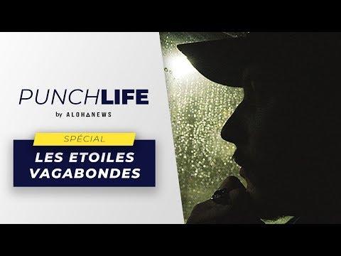 Youtube: Les Punchlife de Nekfeu spécial«Les étoiles vagabondes»