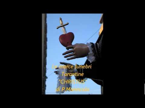 CHRISTUS, marcia funebre