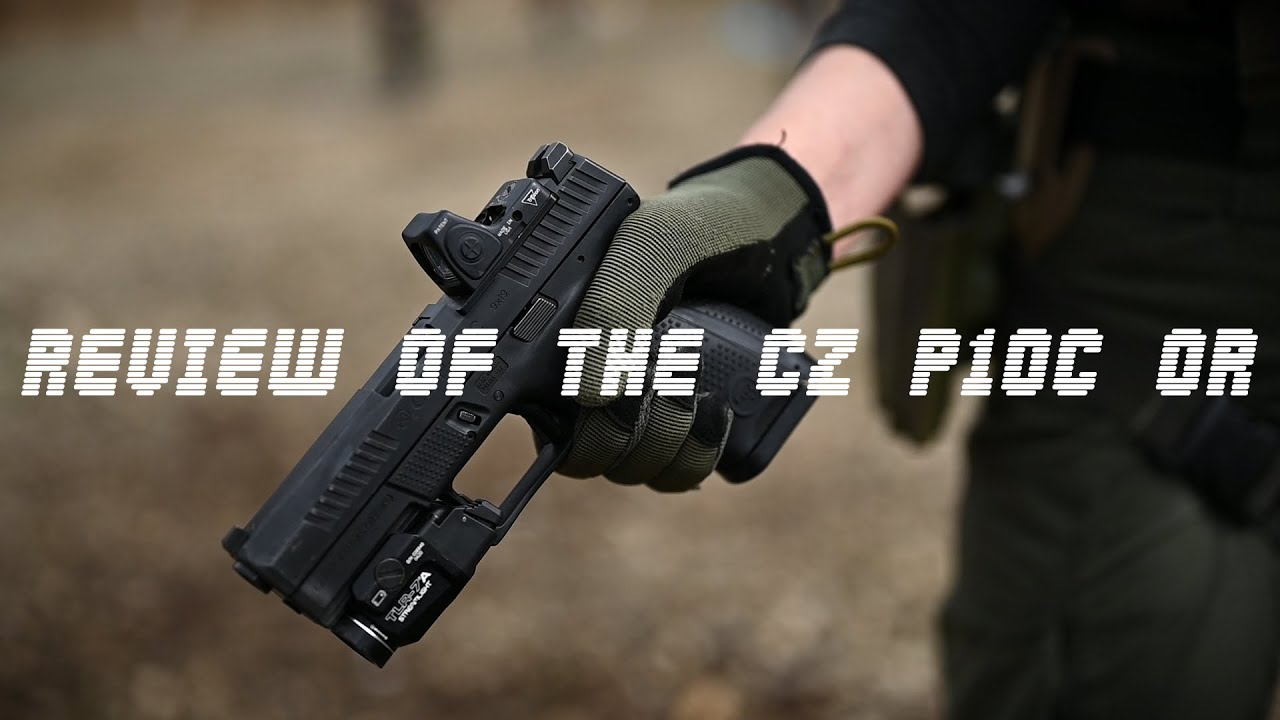 Review of the CZ P10C OR (Optics Ready Version) Striker-Fired 9mm Pistol