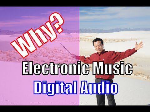 Why Study Electronic Music? Why Learn DAW?