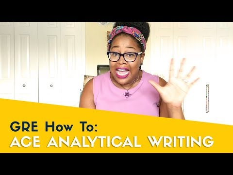 How To Score A 6 On Analytical Writing - GRE 2019