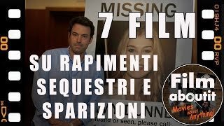 7 film su rapimenti e sequestri