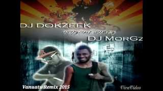 Dj Morgz ft Dj Dokzeek- Goose Bumbs ft Lovingtis (Vanuatu Remix 2015)