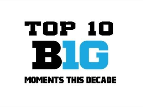 Top 10 Big Ten Football Moments of the Decade (2010-2016)