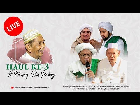 🔴 [LIVE] Peringatan Haul Ke 3 H. Maming Bin Rahing | Yayasan Haji Maming Enam Sembilan