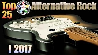 Top 25 Alternative Rock I 2017 Jan.-Feb. [HD, HQ]