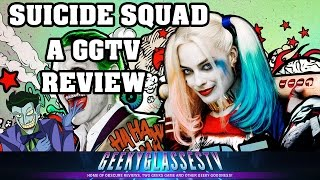 Suicide Squad Movie Review (first half spoiler free)   GGTV REVIEWS