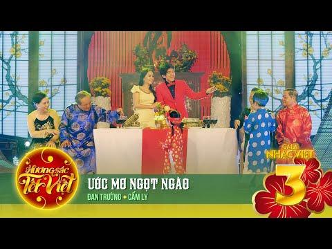Ước Mơ Ngọt Ngào - Đan Trường, Cẩm Ly (Gala Nhạc Việt 3 - Hương Sắc Tết Việt)