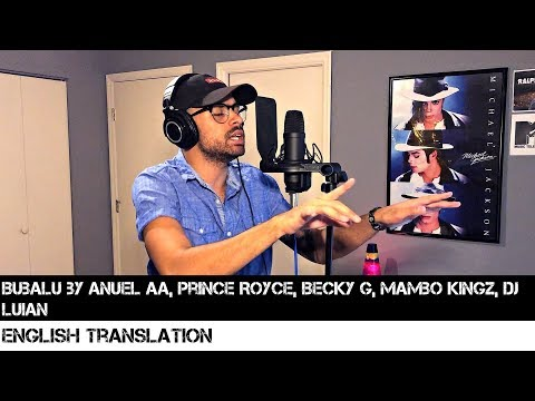 Bubalu - Anuel AA X Prince Royce X Becky G X Mambo Kingz X Dj Luian | FULL ENGLISH TRANSLATION