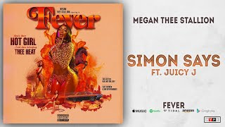 Megan Thee Stallion Simon Says Ft. Juicy J Fever.mp3