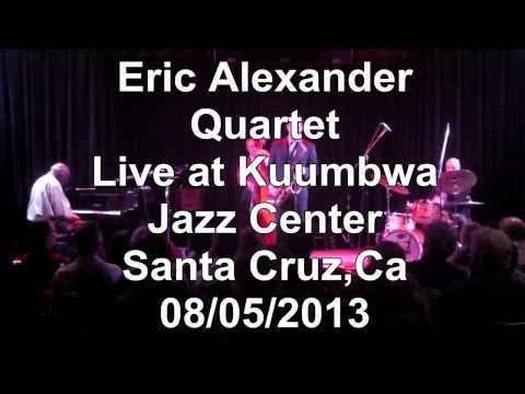 Eric Alexander Quartet Featuring Harold Mabern (The Night Has a Thousand Eyes)